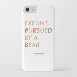 Shakespeare - The Winter's Tale - Exeunt Exit Pursued by a Bear iPhone Case