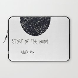 Story of the Moon and me Laptop Sleeve