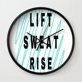 Lift, Sweat, Rise Wall Clock