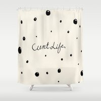 cunt Shower Curtains featuring cunt life bubbles by Andy Aidekman