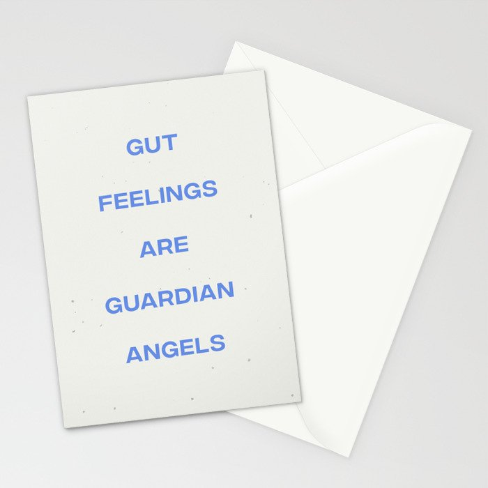 Gut Feelings Are Guardian Angels Stationery Cards