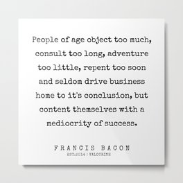 59    | Francis Bacon Quotes | 200205 Metal Print