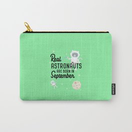Astronauts are born in September T-Shirt Di5ha Carry-All Pouch