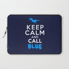 Keep Calm and Call Blue | Jurassic Raptor Dinosaur Laptop Sleeve