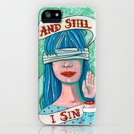 And Still iPhone Case