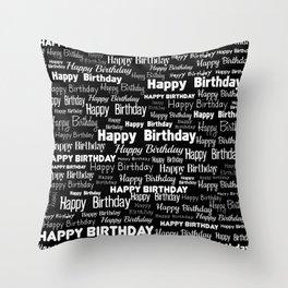 Happy Birthday! 4 Throw Pillow