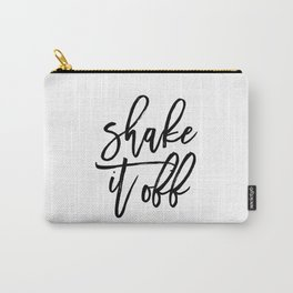 Home Decor Instant Download Digital File Motivational Shake It Off Printable Art Print Quote Carry-All Pouch