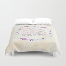 I Can Do All Things - Philippians 4:13 Duvet Cover