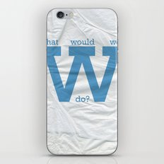 What would we do? iPhone & iPod Skin
