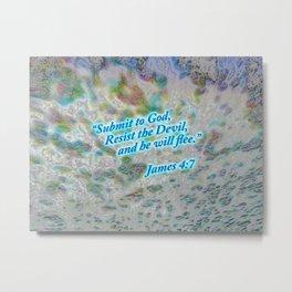 Submit to God - James 4:7 Metal Print