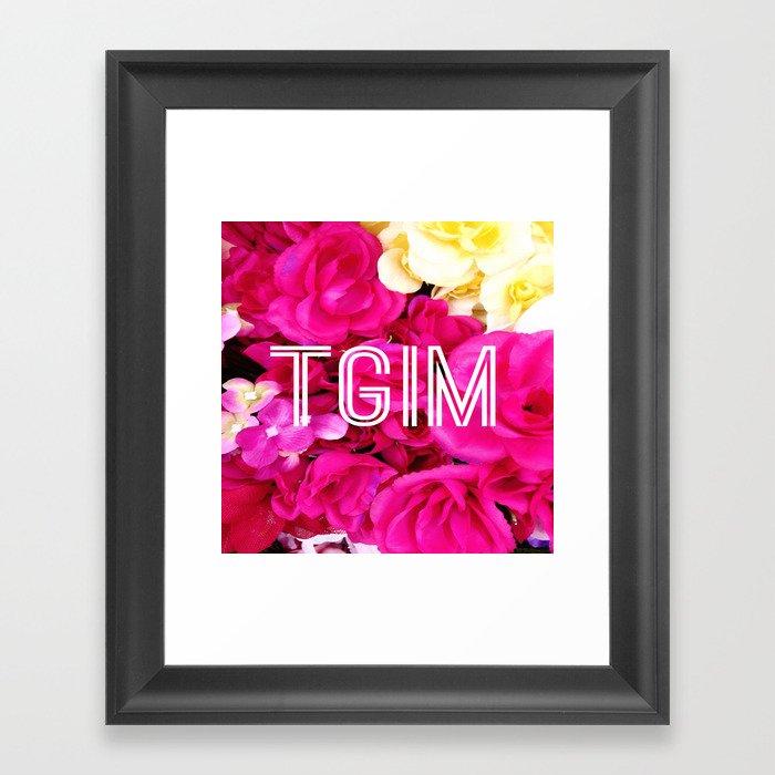 TGIM (Thank goodness it's Monday!) Framed Art Print