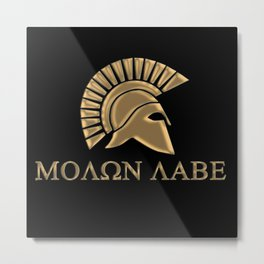 Molon lave-Spartan Warrior Metal Print