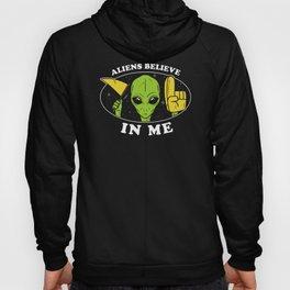 Aliens Believe In Me Hoody