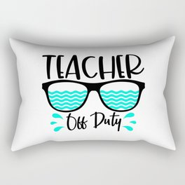 Teacher off duty Rectangular Pillow