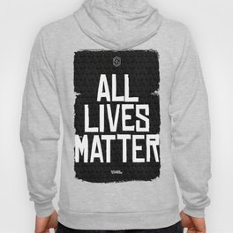 All Lives Matters Hoody