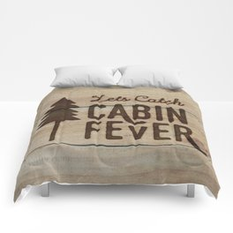 Lets Catch Cabin Fever Comforters