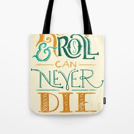 Rock & Roll Can Never Die - Neil Young Tote Bag