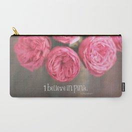 i believe in pink.  Carry-All Pouch