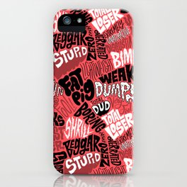 Trump's insults iPhone Case