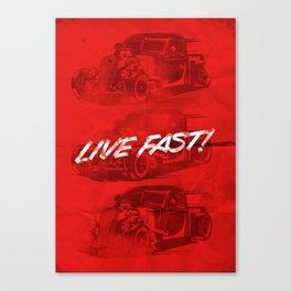 Live Fast Canvas Print