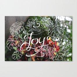 Choose Joy Canvas Print