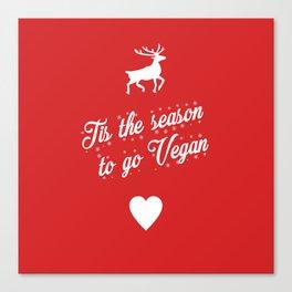 Tis The Season To Go Vegan Canvas Print