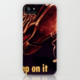 STEP ON IT iPhone Case
