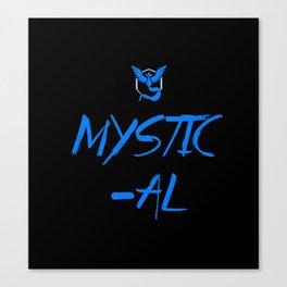 MYSTIC-AL Canvas Print