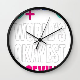 WORLD'S OKAYEST BISEXUAL T-SHIRT Wall Clock