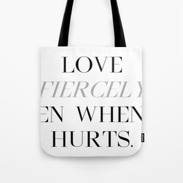 Love Fiercely Tote Bag