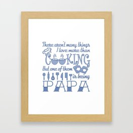 Cooking Papa Framed Art Print