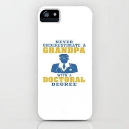 Doctoral Degree Grandpa iPhone Case