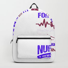 Nursing You're Not Studying To Pass The Exam - Nurse Design Backpack