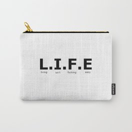 Life is hard Carry-All Pouch