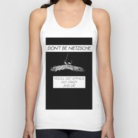 nietzsche Tank Tops featuring Don't be Nietzsche 2 by David Baunach
