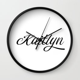 Name Kaitlyn Wall Clock