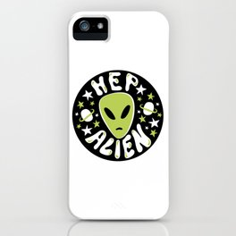 Hep Alien iPhone Case