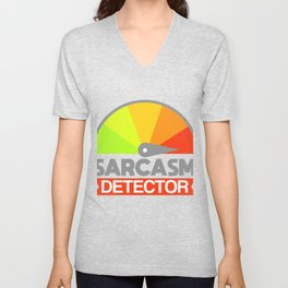 Sarcasm Detector Irony black humor gift Unisex V-Neck