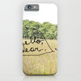 hello, dear iPhone Case