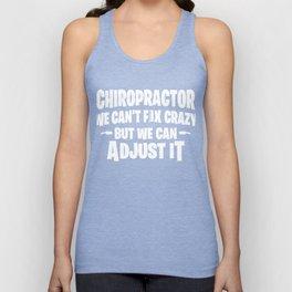 Chiropractor Chiropractic Crazy Muscular Adjustment Unisex Tank Top