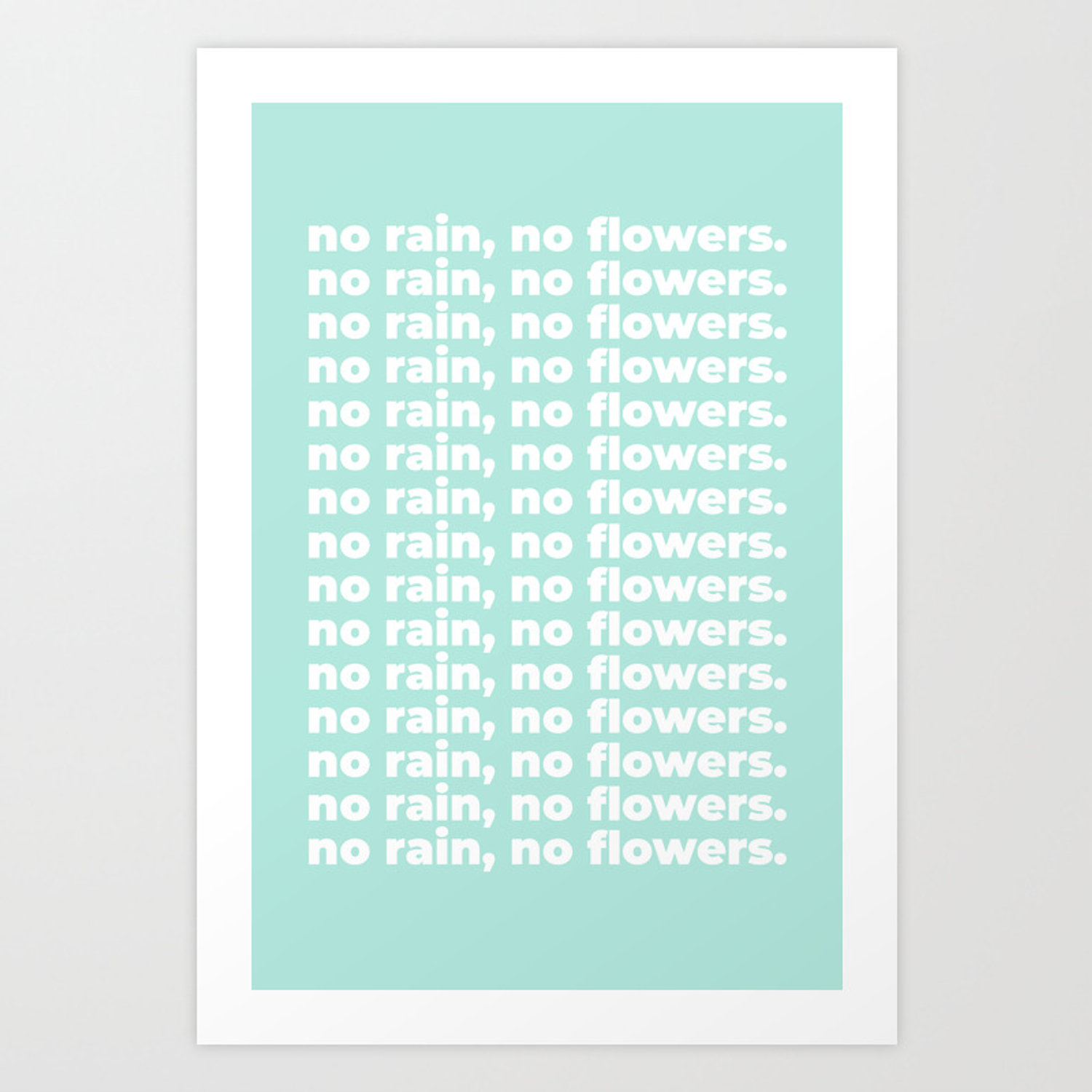 No Rain No Flowers Quote Life Quotes Large Printable Photography Green Wall Art Print Decor Art Print