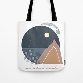 Midnight Sky, Dare to Dream Mountains Tote Bag