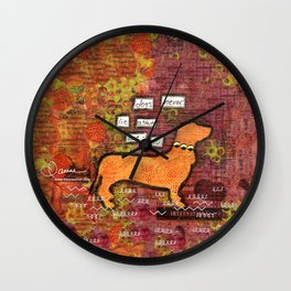 dogs never lie about love Wall Clock