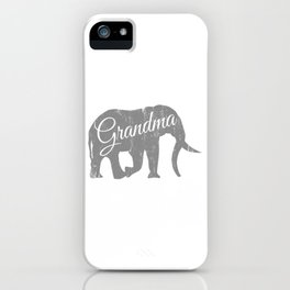 "A Family Tee For Grandmas Saying ""Grandma"" T-shirt Design Elephant Animal Lovers Trunk Ancestor iPhone Case"