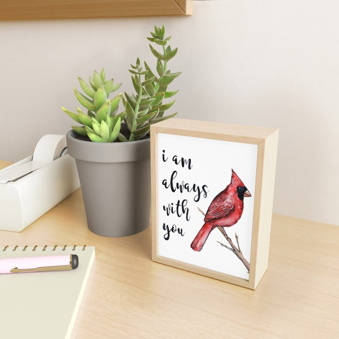 I Am Always With You, Cardinal Framed Mini Art Print