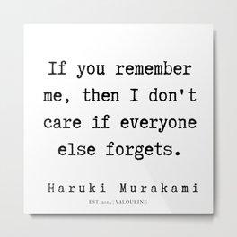6 |  Haruki Murakami Quotes | 190811 Metal Print
