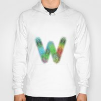 letter Hoodies featuring Letter W by David Zydd