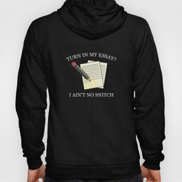 Turn In My Essay? Hoody