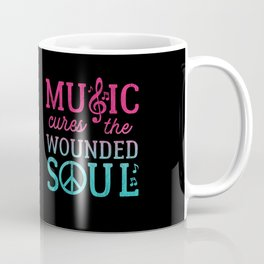 Music Cures the Wounded Soul Coffee Mug