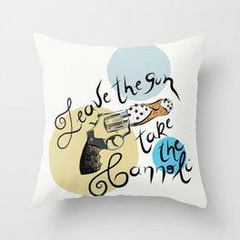 Leave the gun, take the cannoli Throw Pillow